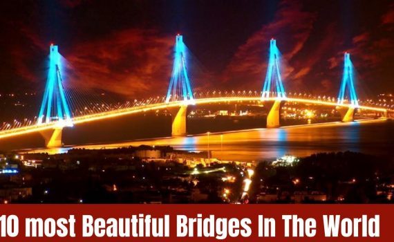 10 Most Beautiful Bridges In The World.