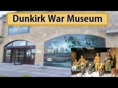 In English - Dunkirk war museum | Visiting Dunkirk War Museum in Franc...