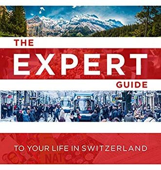 The Professional Guide to everything in Switzerland - The Expert Guide to Your Life in Switzerland 331x350