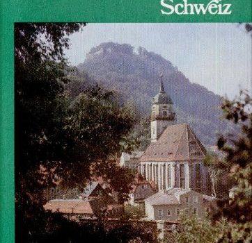 Die Kirchen in der Sächsischen Schweiz (German Version) - Die Kirchen in der Sächsischen Schweiz German Edition 362x350