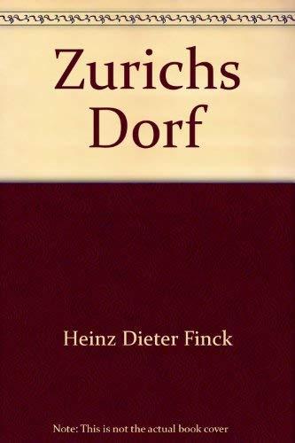 Zürichs Dorf (German Version) - Zürichs Dorf German Edition