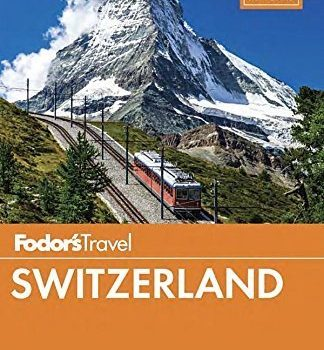 Fodor's Switzerland (Full-color Travel Guide) by Fodor's (2015) Paperb... - Fodors Switzerland Full color Travel Guide by Fodors 2015 Paperb 324x350