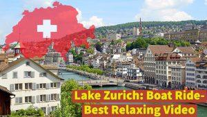 Lake Zurich | Switzerland | Zoom Swiss | Boat Journey from Burkliplatz...