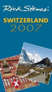 Rick Steves' Switzerland 2007 - Rick Steves Switzerland 2007 169x300