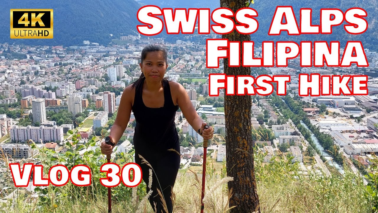 Vlog30 - First hike for Filipina in Swiss Alps , Filipina exploring Sw...