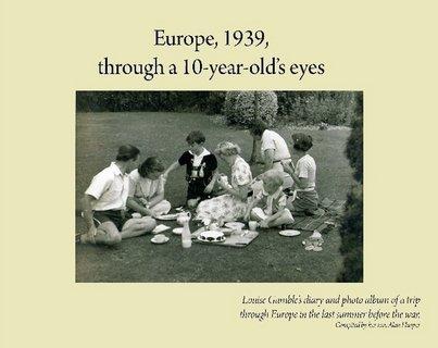 European countries, 1939, through a 10-year-old's eyes - Europe 1939 through a 10 year olds eyes