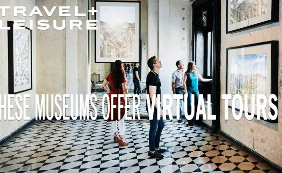 Stuck at home? These Famous Museums Offer Virtual Tours You Can Take o...