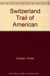 Switzerland Trail of America - Switzerland Trail of America 200x300